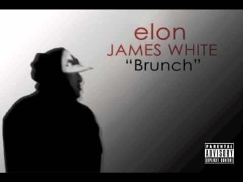 """""""Brunch"""" (Elon James White version of """"John"""")"""