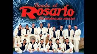 Banda el Rosario de Michoacan - Cariño donde andaras.