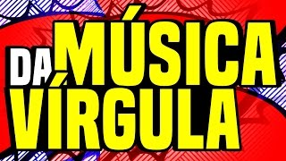 Vírgula   Música (Aprenda a usar a Vírgula)