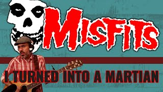 THE MISFITS - I TURNED INTO A MARTIAN (Cover)