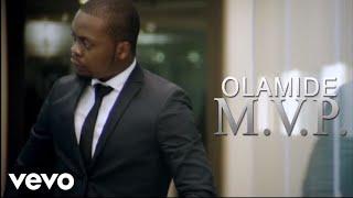 Olamide - MVP [Official Video]