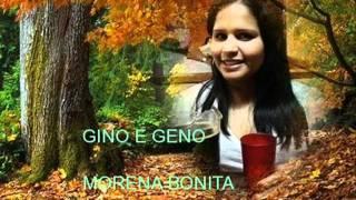 GINO E GENO - MORENA BONITA.wmv