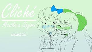 Cliché - Monika x Sayori - DDLC animatic