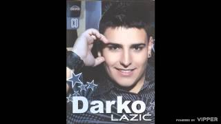 Darko Lazic - Brate moj - (Audio 2009)