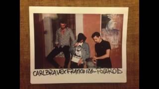 CARL BRAVE X FRANCO126 - POLAROID (PROD. CARL BRAVE)