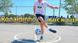 Learn Unique Ronaldinho Flick Up / Pendulum Flick Up - Amazing Football Soccer Skill Tutorial