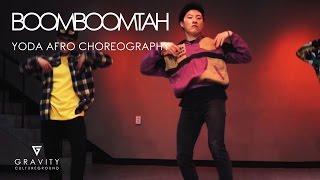 Mista Silva ft Skob, Flava & Kwamz - Boomboomtah H∆GAN Remix | YODA AFRO CHOREOGRAPHY | GRVTZN