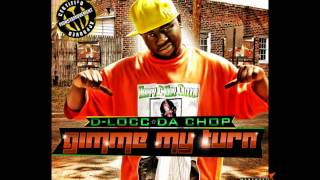 D Locc Da Chop   I'm From The Hood Ft Bishop Youngdon