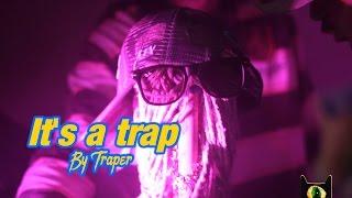 It's a trap - By  Traper