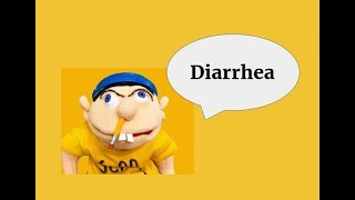 Jeffy - Diarrhea