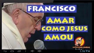 "PAPA FRANCISCO canta ""AMAR COMO JESUS AMOU"""