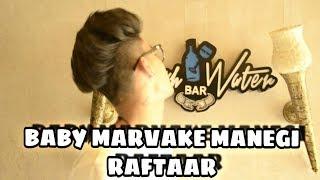 Baby Marvake Manegi - Raftaar   Hip Hop Dance Choreography   Remo D'Souza 2017