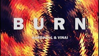 Hardwell & VINAI - ID (Burn)