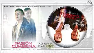 PASIÓN CUMBIERA ft. Juanjo Piedrabuena - Ahora estoy en ti (La clave del ritmo)