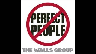 Walls Group - Perfect People