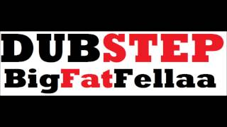 Something out There - (BigFatFellaa) Dubstep