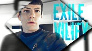 Spock ▶ Exile Vilify [THGC]