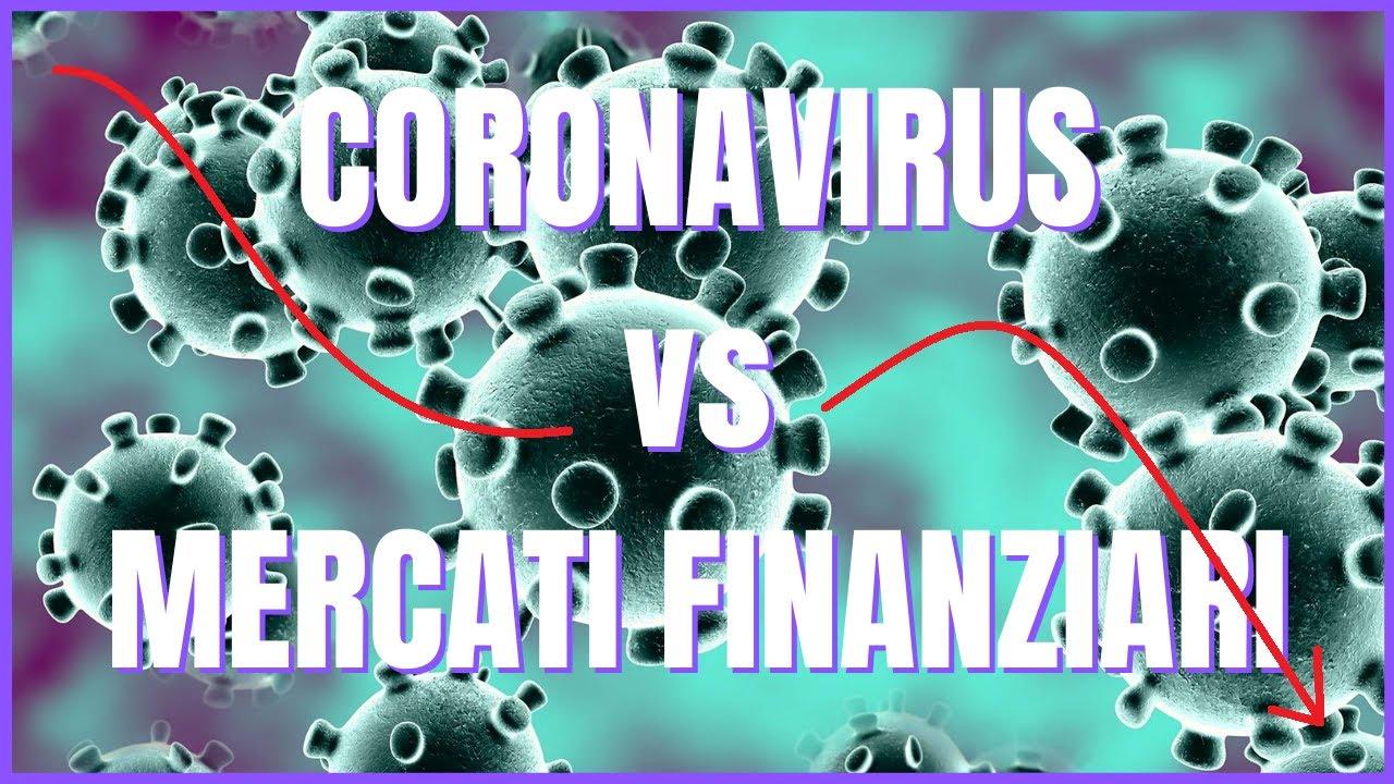 Il coronavirus scatena la sete di beni rifugio sui mercati