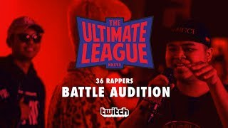 "TUL : BATTLE AUDITION "" 36 RAPPERS "" 