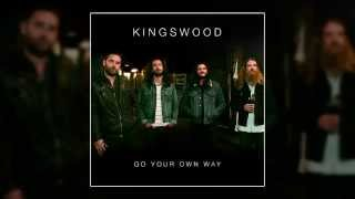 KINGSWOOD  - Go Your Own Way (Fleetwood Mac Cover)