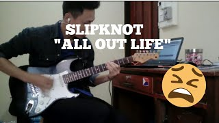 Slipknot - All out life // Guitar cover