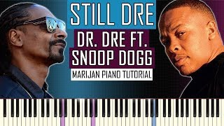How To Play: Dr. Dre ft. Snoop Dogg - Still Dre | Piano Tutorial