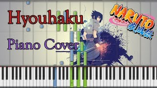 Hyouhaku (Naruto Shippuden) | Piano Cover + Sheet Music