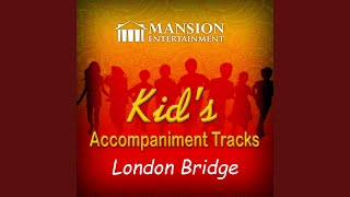 London Bridge Is Falling Down (Karaoke Version)