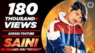 II SAINI Ek BRAND Hai II REMIX Version New Latest Haryanvi SAINI Song 2018 By Amit Saini Rohtakiya,
