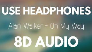 Alan Walker - On My Way Ft. Sabrina Carpenter & Farruko (8D AUDIO)