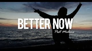 Better now - Post Malone (Clean Lyrics)