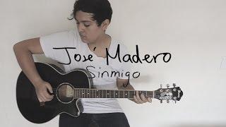 José Madero - Sinmigo (Instrumental & Lyrics)