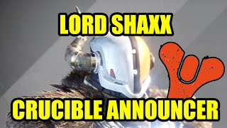 Destiny: Lord Shaxx Quotes - Crucible Announcer / Schmelztiegel Kommentator Zitate english