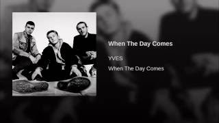 When The Day Comes