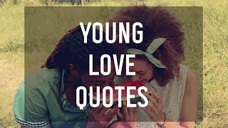 Young Love Quotes 💘