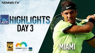 Highlights: Nadal Nishikori Move On Friday At Miami 2017