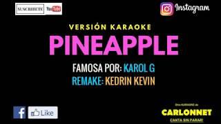 Pinapple - Karol G (Karaoke)