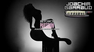 Beyoncé - Partition (Joachim Garraud Remix)
