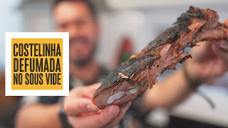 Costelinha suína defumada na churrasqueira Dinoxx + Sous Vide! | Só Vide #261