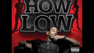 Ludacris ft Shawnna - How Low Can You Go (Dirty)