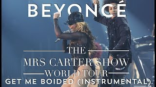 Beyoncé- Get Me Bodied (The Mrs Carter Show Instrumental)