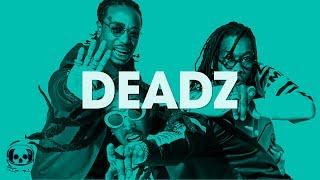 "Migos Type Beat 2017 x Drake Type Beat 2017 x Kodak Black Type Beat 2017 | ""Deadz"""