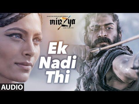 Ek Nadi Thi Lyrics – Mirzya