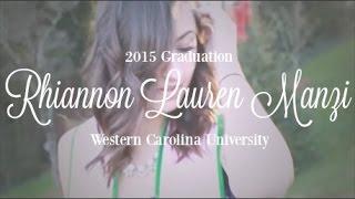 Official Graduation Announcement \\ Rhiannon Lauren Manzi