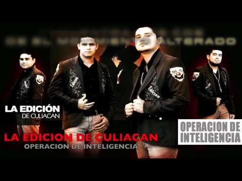 Operacion De Inteligencia de La Edicion De Culiacan Letra y Video