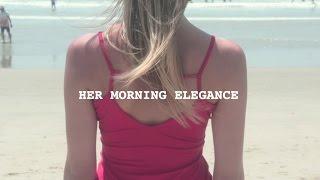 Her Morning Elegance