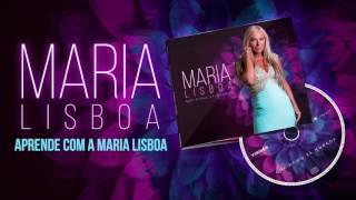 Maria Lisboa   Aprende Com Maria Lisboa Oficial Audio