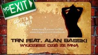 TRN feat. Alan Basski - Wyjdziesz dziś ze mną (Prod. Donatan)