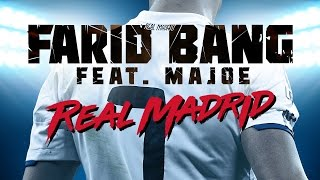 Farid Bang feat. Majoe ► REAL MADRID ◄ [ B L U T // OUT NOW  ] prod. by B-Case