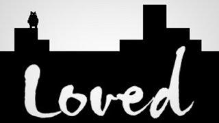 Loved ~ All Endings